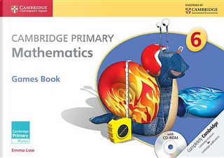 Cambridge Primary Mathematics. Games Book 6. Con CD-ROM by Cherri Moseley