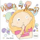 What's my name? FRIGG by Tiina Walsh