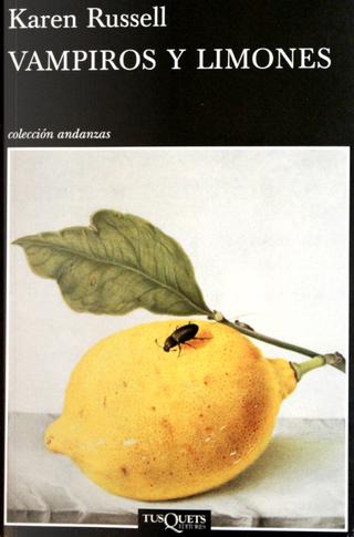 Vampiros y limones by Karen Russell