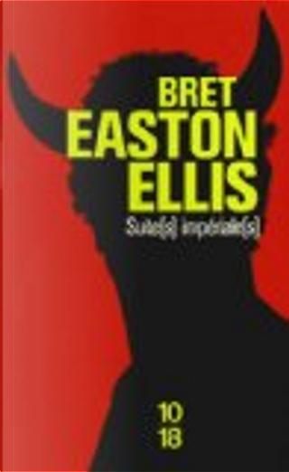 Suite(s) impériale(s) by Bret Easton Ellis