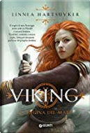 Viking La Regina del Mare by Linnea Hartsuyker