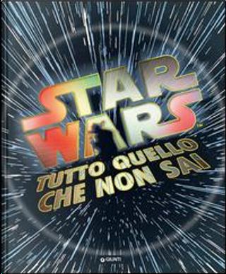 Star Wars by Adam Bray, Cole Horton, Kerrie Dougherty, Michael Kogge