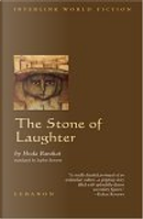 The Stone of Laughter by Hoda Barakat