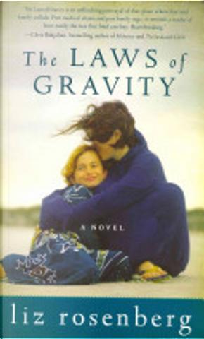 The Laws of Gravity by Liz Rosenberg
