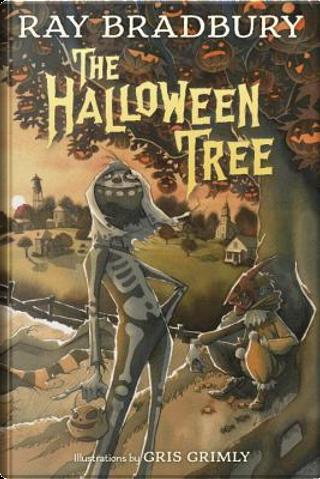 The Halloween Tree by Ray Bradbury
