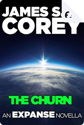 The Churn by James S. A. Corey