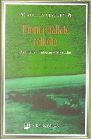 Poemi e ballate celtiche by