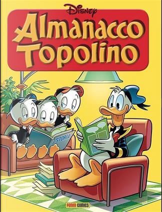 Almanacco Topolino Panini n. 1 by Byron Erickson, Giorgio Pezzin, Kari Korhonen, Lars Jensen, Romano Scarpa, Vic Lockman