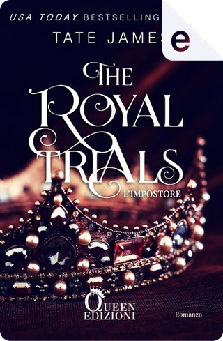 The Royal Trials by Tate James