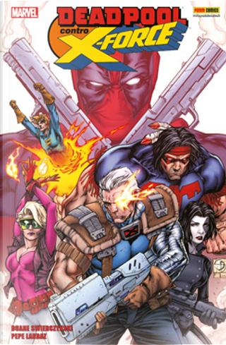Deadpool contro X-Force by Duane Swierczynski