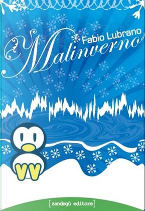 Malinverno by Fabio Lubrano