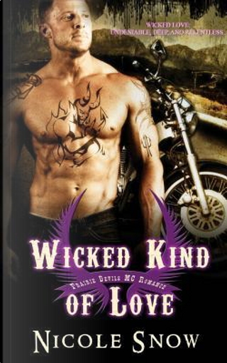 Wicked Kind of Love by Nicole Snow
