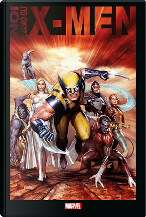 Noi siamo gli X-Men by Brian Michael Bendis, Chris Claremont, Grant Morrison, Jim Lee, Len Wein, Scott Lobdell, Stan Lee