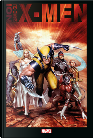 Noi siamo gli X-Men by Scott Lobdell, Jim Lee, Chris Claremont, Stan Lee, Brian Michael Bendis, Grant Morrison, Len Wein