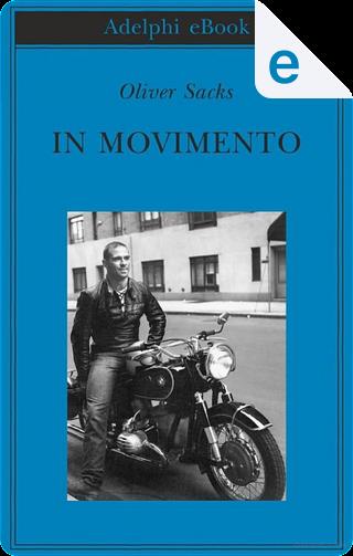 In movimento by Oliver Sacks