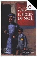 Il figlio di Noè by Éric-Emmanuel Schmitt
