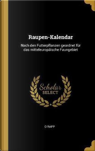 Raupen-Kalendar by O. Rapp