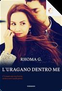 L'uragano dentro me by Rhoma G.
