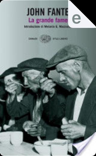 La grande fame by John Fante