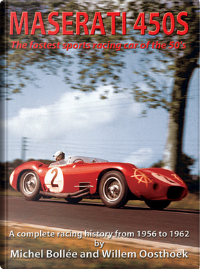 Maserati 450S by Michel Bollée, Willem Oosthoek