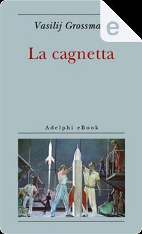 La cagnetta by Vasilij Grossman