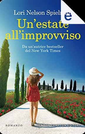 Un'estate all'improvviso by Lori Nelson Spielman