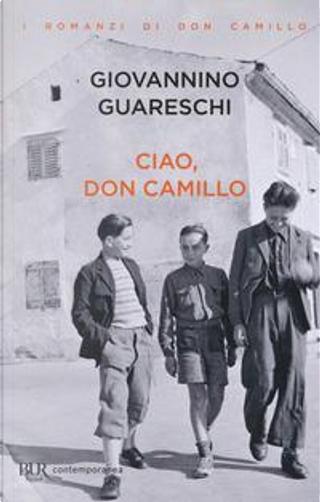 Ciao, don Camillo by Giovanni Guareschi