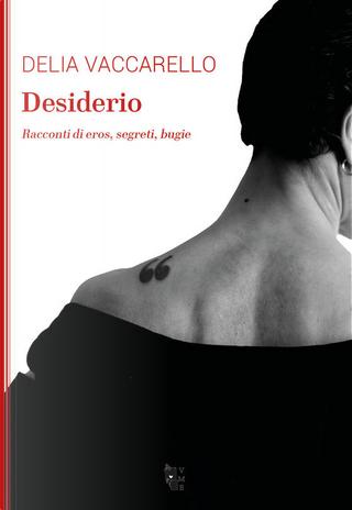 Desiderio by Delia Vaccarello