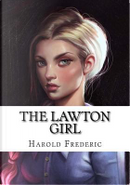 The Lawton Girl by Harold Frederic