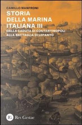 Storia della marina italiana by Camillo Manfroni