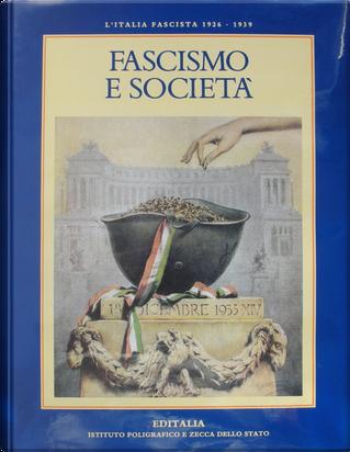 Fascismo e società by Pietro Scoppola, Valerio Castronovo, Renzo De Felice
