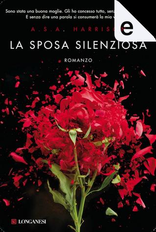 La sposa silenziosa by A. S. A. Harrison