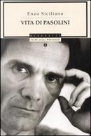 Vita di Pasolini by Enzo Siciliano