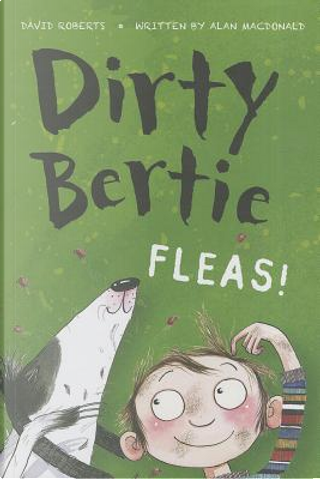 Fleas! by alan macdonald