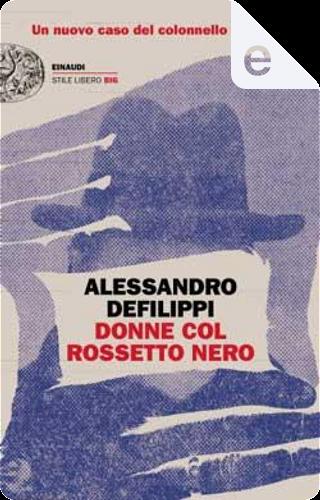 Donne col rossetto nero by Alessandro Defilippi