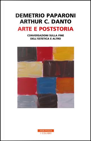 Arte e poststoria by Arthur C. Danto