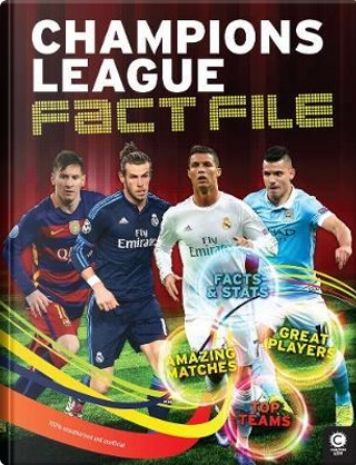 Champions League Fact File by CLIVE GIFFORD