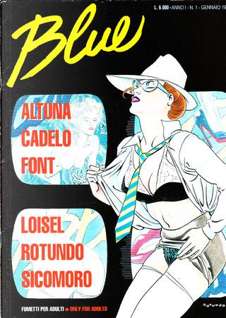 Blue n. 01 by Alfonso Font, Loisel, Massimo Rotundo, Sicomoro, Silvio Cadelo