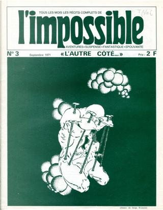 L'Impossible n. 3, septembre 1971 by Andrée Algan, auguste villiers de l'isle-Adam, Gustavo Gasparini