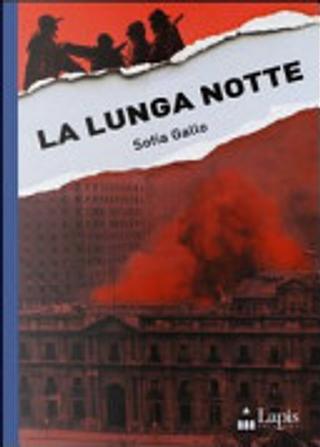 La lunga notte by Sofia Gallo