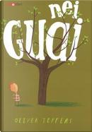 Nei guai. Ediz. a colori by Oliver Jeffers