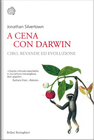 A cena con Darwin by Jonathan Silvertown