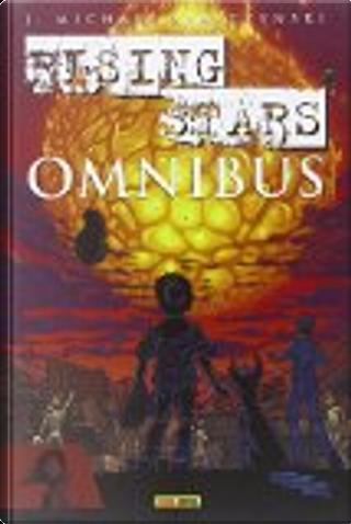 Rising Stars Omnibus by J. Michael Straczynski