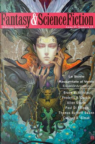 Fantasy & Science Fiction 15 by Allen Steele, Bruce McAllister, Clifford D. Simak, Eleanor Arnason, Frederic S. Durbin, Paul Di Filippo, Thomas Burnett Swann