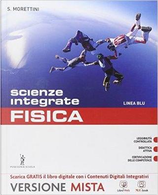 Fisica. Vol. unico. Con Quaderno delle competenze. Ediz. blu. Per gli Ist. professionali. Con e-book. Con espansione online by Morettini