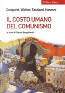 Il costo umano del comunismo by Robert Conquest