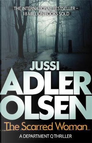 Scarred Woman by Jussi Adler-Olsen