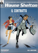 Wayne Shelton vol. 2 - Il contratto by Jean Van Hamme, Thierry Cailleteau