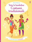 Costumi tradizionali. Vesto le bamboline. Con adesivi by Emily Bone