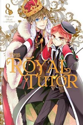 The Royal Tutor 8 by Higasa Akai